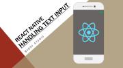 Belajar React Native 5 : Handling Text Input