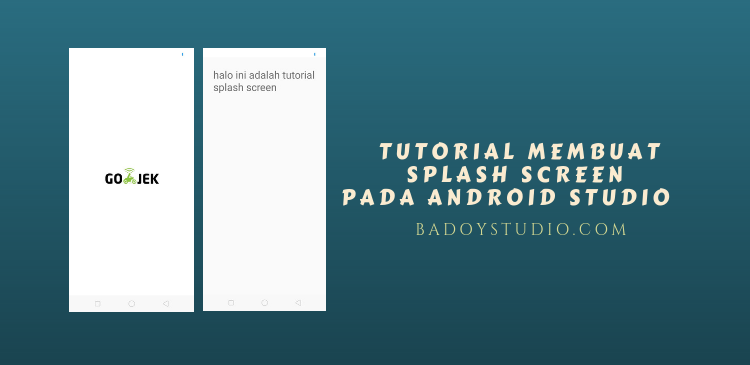 Cara Membuat Splash Screen pada Android Studio