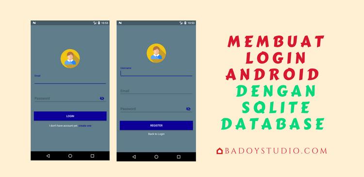 30 Menit Membuat Login Android Dengan SQLite Database