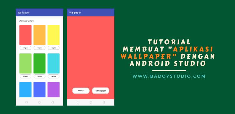 membuat aplikasi wallpaper dengan Android Studio