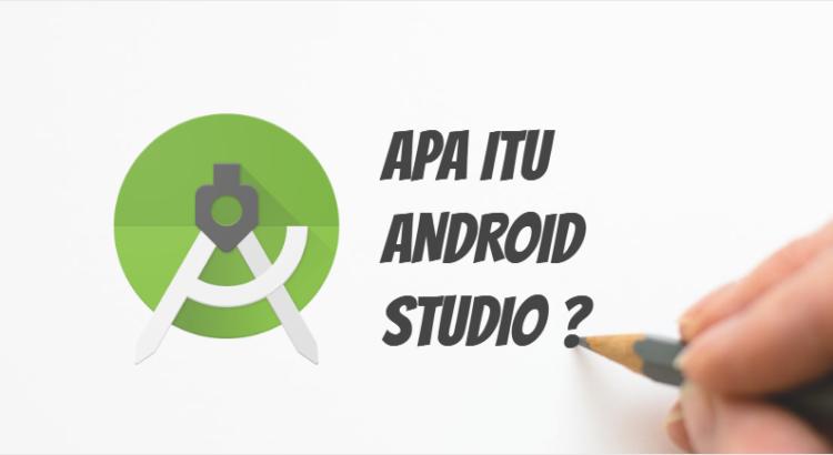apa itu android studio